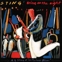 Sting - Bring on the Night. CD1