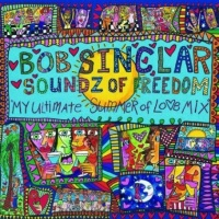 Bob Sinclar - Soundz of Freedom