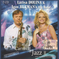 Лариса Долина - Carnival Of Jazz II CD1