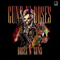 Guns N' Roses - Roses n' Guns