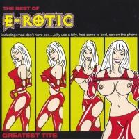 E-Rotic - Greatest Tits