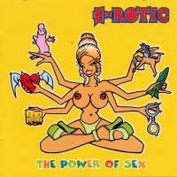 E-Rotic - The Power Of Sex