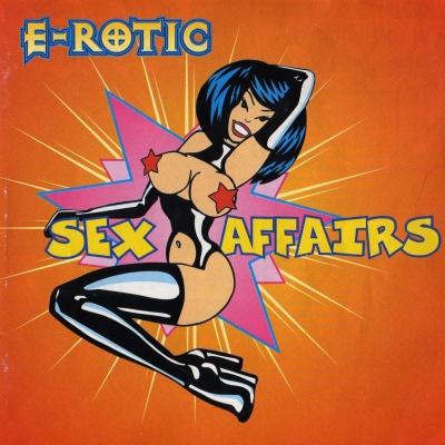 E-Rotic - Sex Affairs