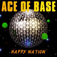 Ace Of Base - Happy Nation (Album)