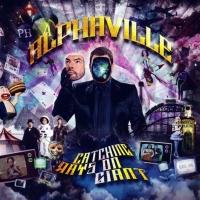Alphaville - Catching Rays On Giant