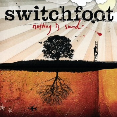 Switchfoot - Nothing Is Sound