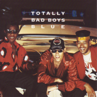 Bad Boys Blue - Totally