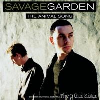 Savage Garden - Animal Song (OST)