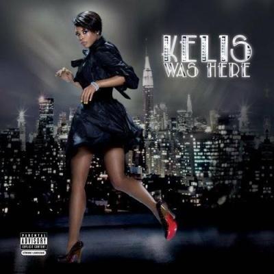 Kelis - Kelis Was Here