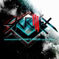 Skrillex - My Name Is Skrillex (EP)