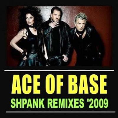 Ace Of Base - Shpank Remixes (Single)