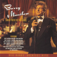 Barry Manilow - Singin' with the Big Bands