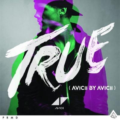 Avicii - True (Avicii By Avicii Mixes)