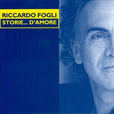 Riccardo Fogli - Storie... D'amore