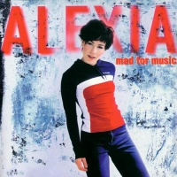 Alexia - Mad For Music