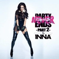 Inna - Party Never Ends Part. 2