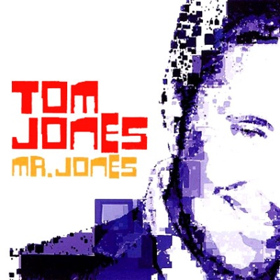 Tom Jones - Mr. Jones