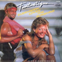Fantastique - Everybody Loves The Sunshine (Single)
