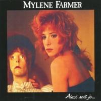 Mylene Farmer - Ainsi Soit Je... (Album)