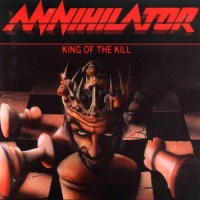 Annihilator - King Of The Kill