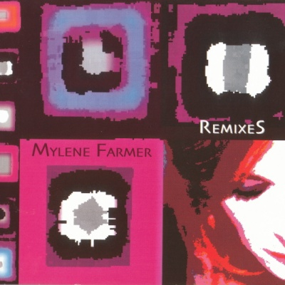 Mylene Farmer - Remixes