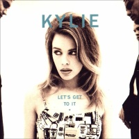 Kylie Minogue - Let's Get To It