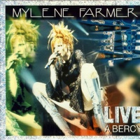Mylene Farmer - Live À Bercy (Live)