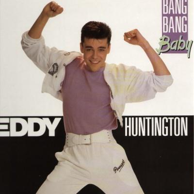 Eddy Huntington - Bang Bang Baby (Album)