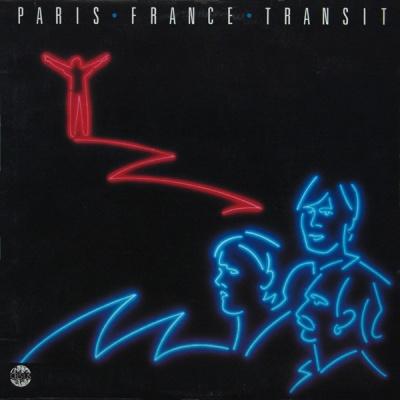 Paris France Transit - Paris France Transit (Album)