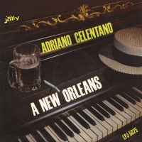 Adriano Celentano - A New Orleans