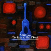 Chris Rea - The Road To Hell And Back. CD1.