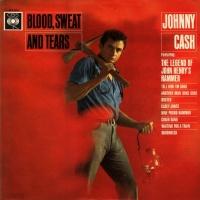 Johnny Cash - Blood Sweat & Tears