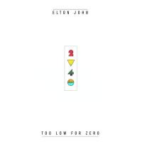 Elton John - Too Low For Zero