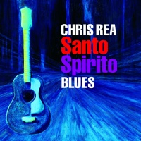 Chris Rea - Santo Spirito. CD2.