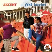 Akcent - Fara Lacrimi