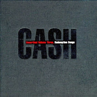 Johnny Cash - Unearthed Vol. 3: Redemption Songs
