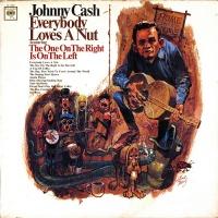Johnny Cash - Everybody Loves A Nut