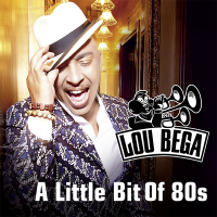 Lou Bega - A Little Bit Of 80s (Album)
