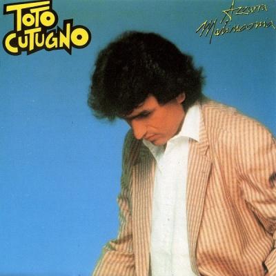 Toto Cutugno - Azzurra Malinconia