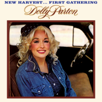 Dolly Parton - New Harvest – First Gathering