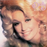 Dolly Parton - Dolly: The Seeker/We Used To
