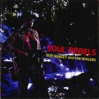Bob Marley - Soul Rebels