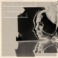Lykke Li - Youth Novels (Album)