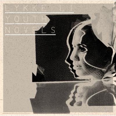 Lykke Li - Youth Novels (Album)