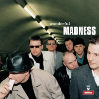 Madness - Wonderful