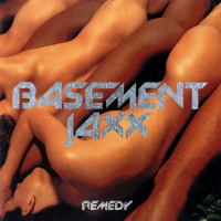 Basement Jaxx - Remedy (Album)
