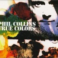 Phil Collins - True Colors