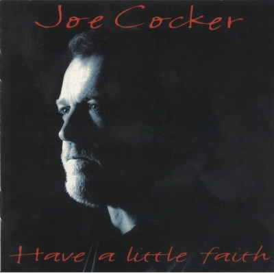 Joe Cocker - Have A Little Faith (Album)