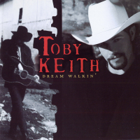 Toby Keith - Dream Walkin'