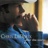 Chris LeDoux - After the Storm